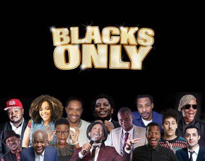 Blacks Only Comedy